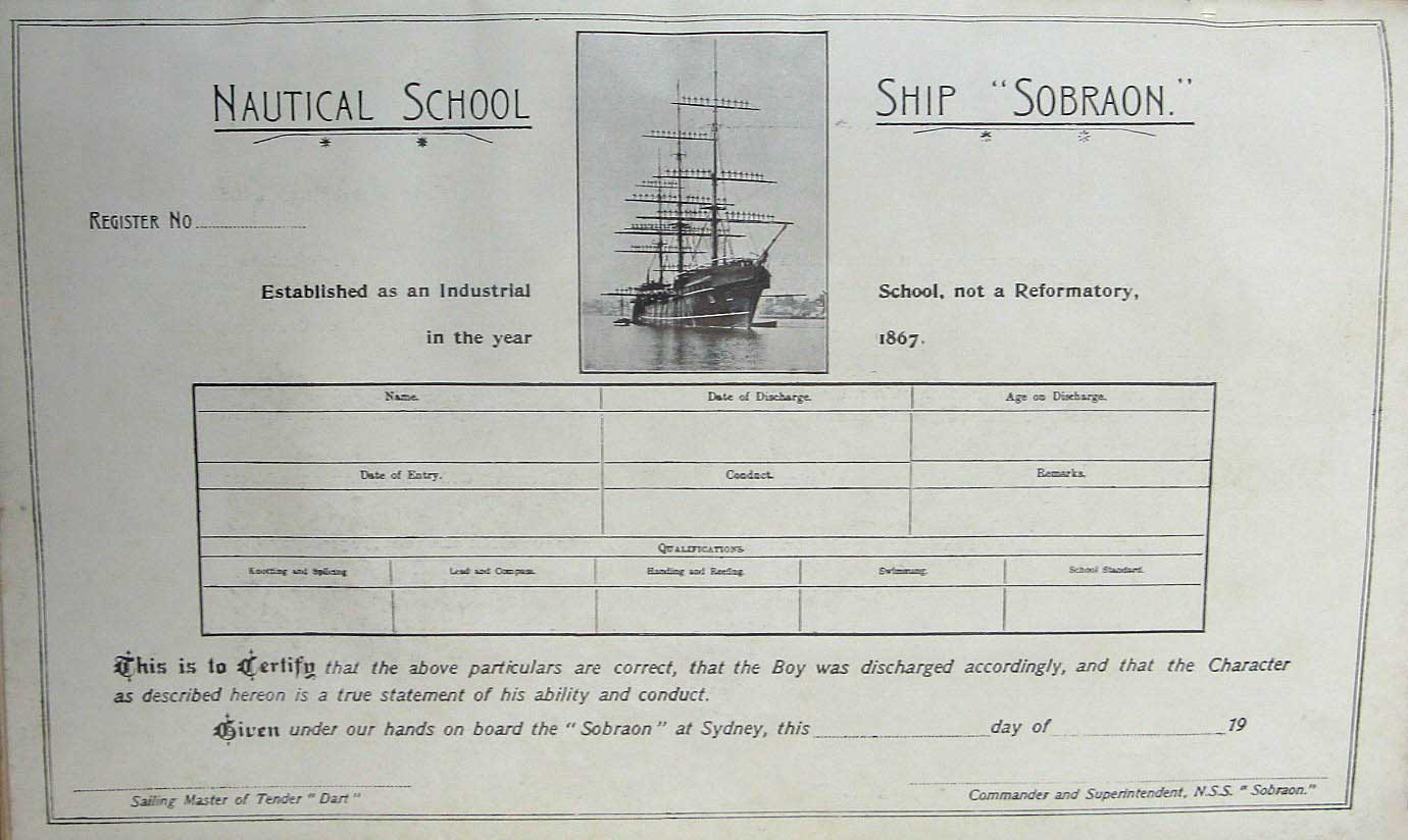 "Sobraon discharge certificate. ML: Q364/N, Report of the Superintendent of the Nautical School-Ship ""Sobraon"" for the Year Ended, 30 Apr 1906. Reproduction: Peter de Waal"