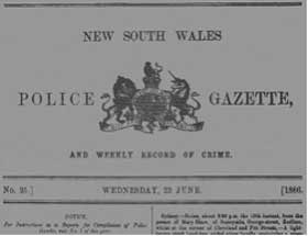 NSW Police Gazette weekly, commenced 1856, masthead. Photo: Peter de Waal